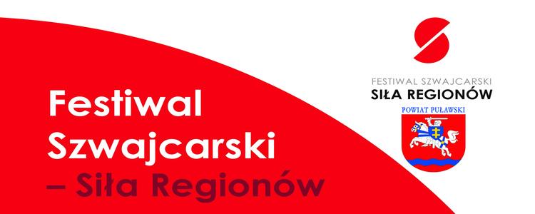 Festiwal Szwajcarski - Siła Regionów, 20 maja 2017 r.