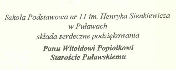 Podziękowanie dla Starosty Puławskiego od Szkoły Podstawowej nr 11 im. H. Sienkiewicza w Puławach