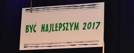 """""""Być Najlepszym 2017"""""""