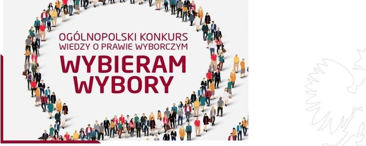 """II Edycja Ogólnopolskiego Konkursu Wiedzy o Prawie Wyborczym """"Wybieram Wybory"""""""