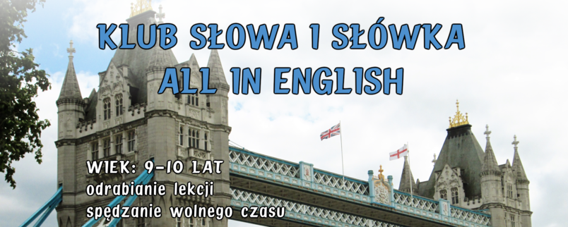 Klub Słowa i Słówka All in English