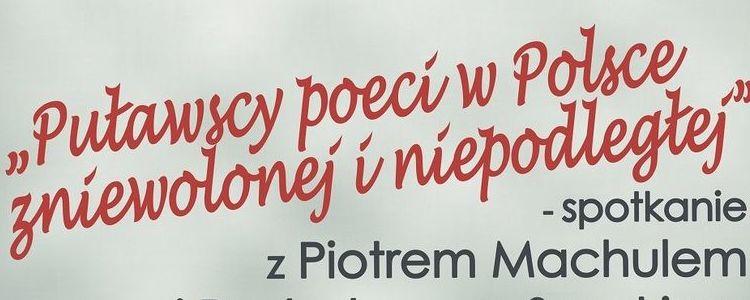 """""""Puławscy poeci w Polsce zniewolonej i niepodległej"""""""