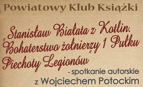 Powiatowy Klub Książki - Spotkanie Autorskie z Wojciechem Potockim