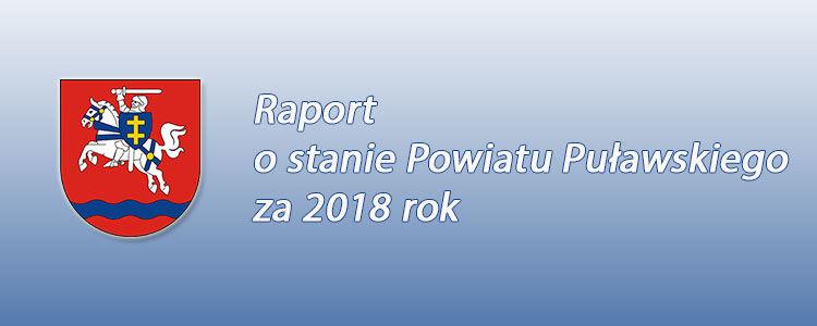 Raport o stanie Powiatu Puławskiego za 2018 rok