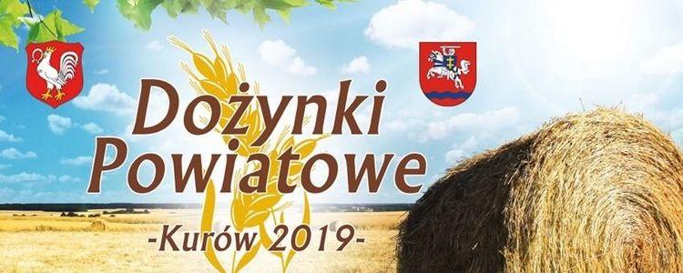 """Zgłoszenia do konkursów """"Dożynki Powiatowe Kurów 2019"""""""