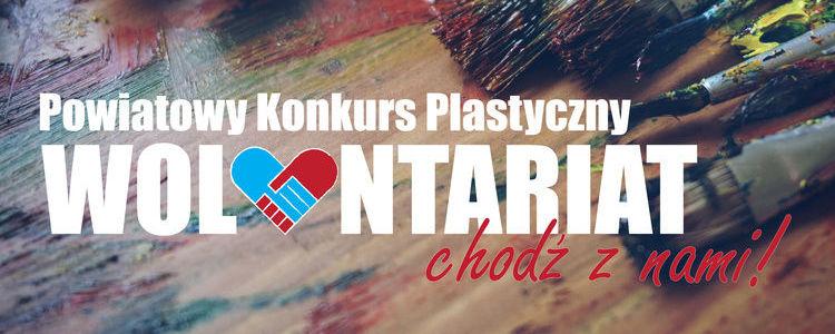 """Napis Powiatowy Konkurs Plastyczny """"Wolontariat - chodź z nami"""". W tle pędzle i farby."""