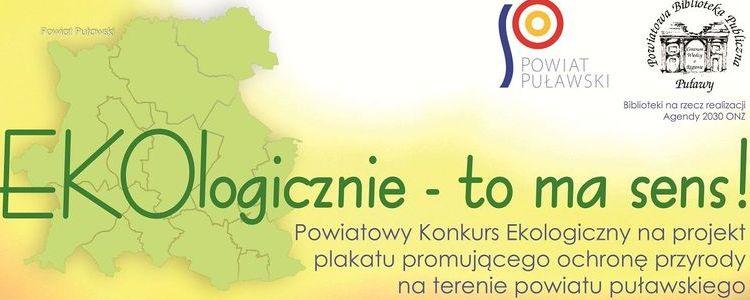 Powiatowy Konkurs Ekologiczny EKOlogicznie – to ma sens!