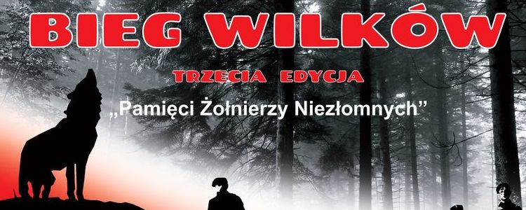Trzecia edycja Biegu Wilków ku pamięci Żołnierzy Niezłomnych