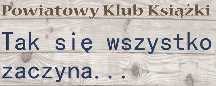 Fragment plakatu informującego o spotkaniu Powiatowego Klubu Książki.