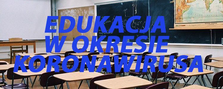 Informacja na temat funkcjonowania szkół powiatowych w okresie epidemii koronawirusa