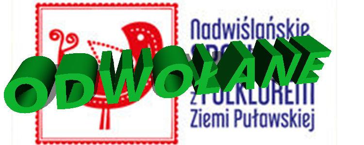 I Nadwiślańskie Spotkania z Folklorem Ziemi Puławskiej odwołane