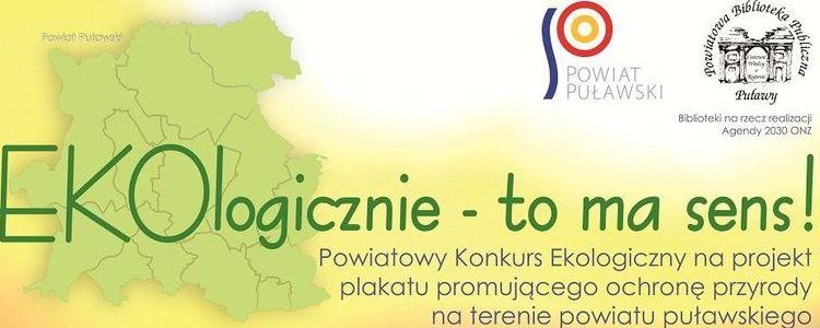 """Powiatowy Konkurs Ekologiczny """"EKOlogicznie – to ma sens!"""" ciągle trwa…"""