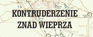 Kontruderzenie znad Wieprza. W tle mapka wojskowa.