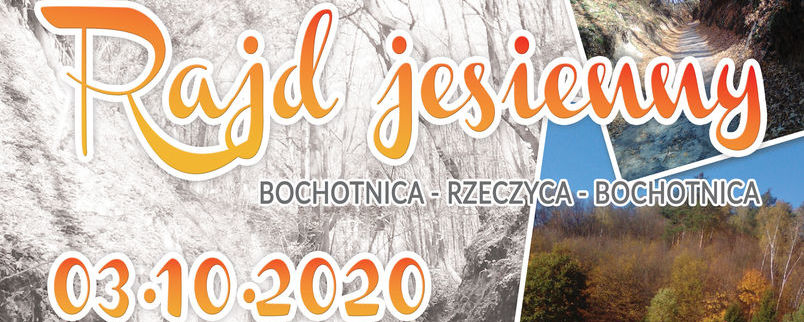 Rajd jesienny Bochotnica - Rzeczyca - Bochotnica 03.10.2020