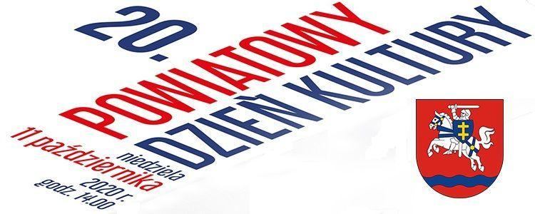 Napis 20. Powiatowy Dzień Kultury, obok data i godzina wydarzenia oraz herb powiatu.