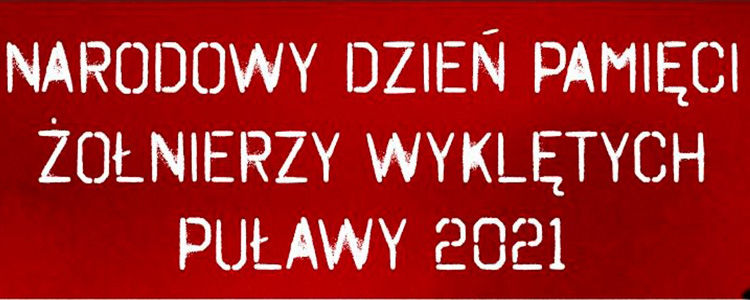 """Narodowy Dzień Pamięci """"Żołnierzy Wyklętych"""" Puławy 2021"""