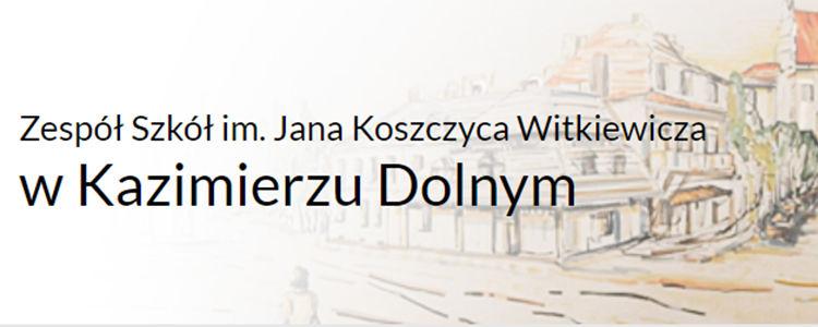 ZS im. Jana Koszczyca Witkiewicza w Kazimierzu Dolnym