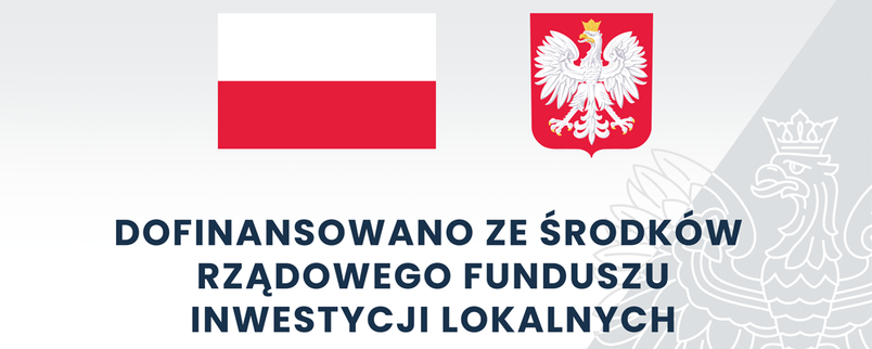 Grafika: Flaga i godło polski z napisem Dofinansowano ze środków rządowego funduszu inwestycji lokalnych, dofinansowanie   72 015,70 zł całkowita wartość inwestycji  461 876,79 zł