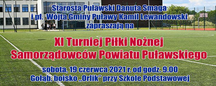 XI Turniej Piłki Nożnej Samorządowców Powiatu Puławskiego, sobota 19 czerwca 2021, od godz. 9.00