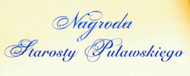 Doroczne nagrody Starosty Puławskiego za osiągnięcia w dziedzinie kultury