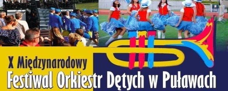 X Międzynarodowy Festiwal Orkiestr Dętych w Puławach