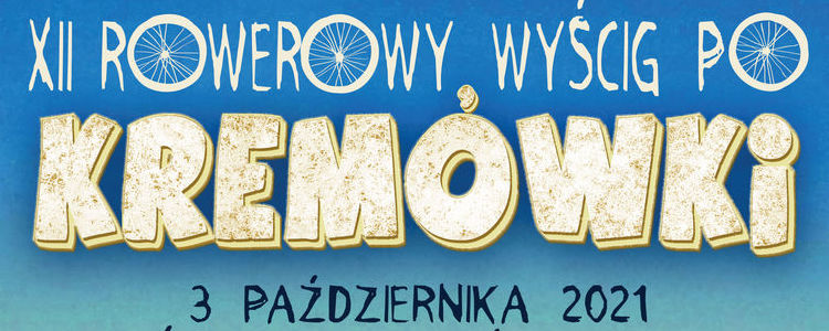 XII Rowerowy wyścig po kremówki, 3 października 2021 r., litery na niebieskim tle