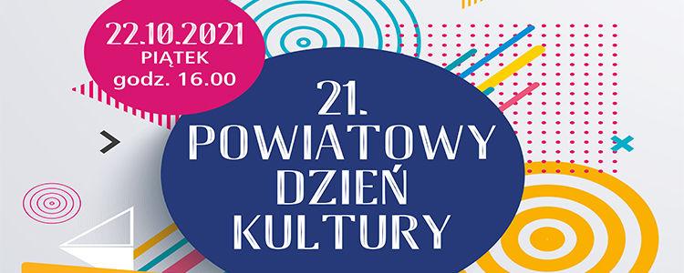 21. Powiatowy Dzień Kultury