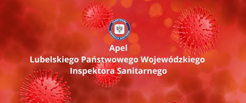 Na czerwonym tle z grafiką zarazków biały napis Apel Lubelskiego Państwowego Wojewódzkiego Inspektora Sanitarnego