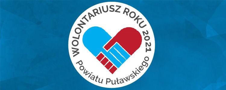 Wolontariusz roku powiatu puławskiego 2021