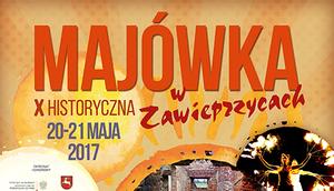 X Historyczna Majówka w Zawieprzycach - 20-21 Maja - Zaczynamy już o 14:00