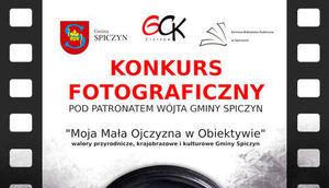 """Konkurs fotograficzny """"Gmina Spiczyn – Moja Mała Ojczyzna w Obiektywie"""" w ramach wydarzenia """"Majówka w Zawieprzycach"""""""