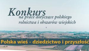 Polska wieś - dziedzictwo i przyszłość