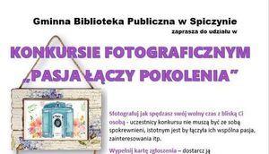 """Konkurs fotograficzny """"Pasja łączy pokolenia"""""""