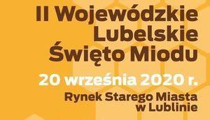 Plakat Napis II Wojewódzkie Lubelskie Święto Miodu