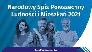 kawalek plakatu z napisem Narodowy Spis Powszechny Ludności i Mieszkań 2021