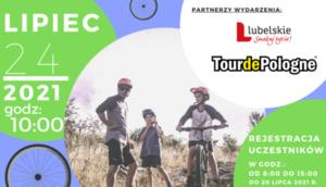 """Kawałek plakatu z napisami: """"Tour de Lubelskie"""" w Powiecie Janowskim 2021"""