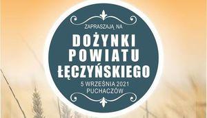 Kawałek plakatu z napisami: Dożynki Powiatu Łęczyńskiego