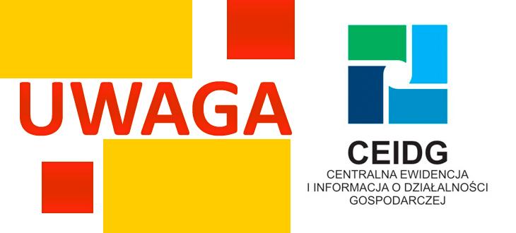 Uwaga przedsiębiorcy -  wpisem do Centralnej Ewidencji i Informacji o Działalności Gospodarczej (CEIDG) jest BEZPŁATNY