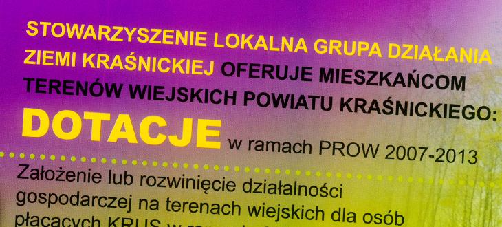 Stowarzyszenie Lokalna Grupa Działania Ziemi Kraśnickiej oferuje mieszkańcom terenów wiejskich powiatu Kraśnickiego DOTACJE