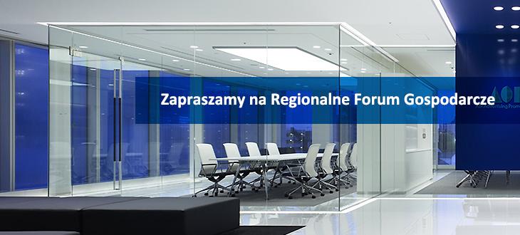 Zapraszamy na Regionalne Forum Gospodarcze