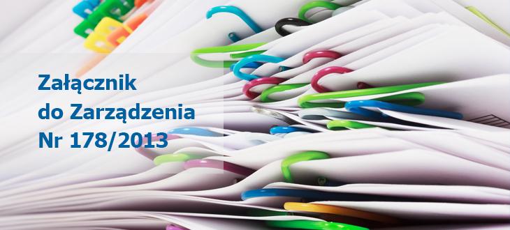 Ogłoszenie w sprawie naboru kandydatów… - Załącznik do Zarządzenia Nr 178/2013