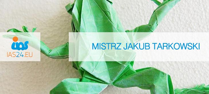 IAS 24: Mistrz Jakub Tarkowski