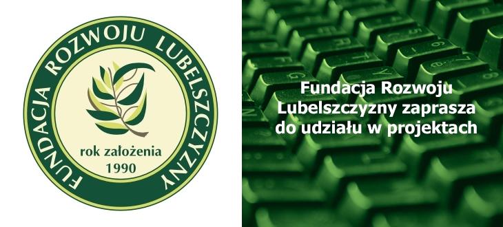 Fundacja Rozwoju Lubelszczyzny zaprasza do udziału w projektach: Biznes-Start oraz  50 plus biznes