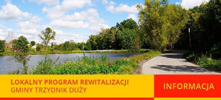 Lokalny Program Rewitalizacji  Gminy Trzydnik Duży na lata 2017 – 2023