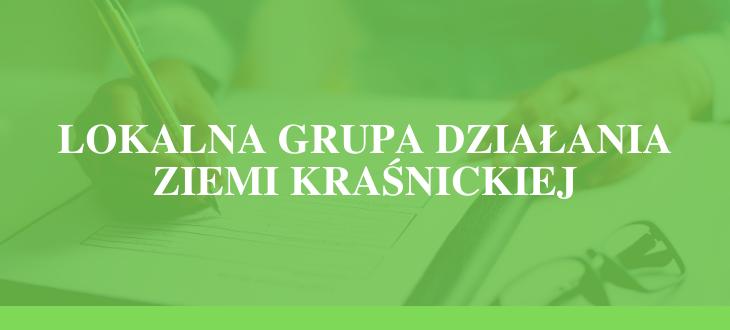 Napis na zielony tle - Lokalna Grupa Działania Ziemi Kraśnickiej