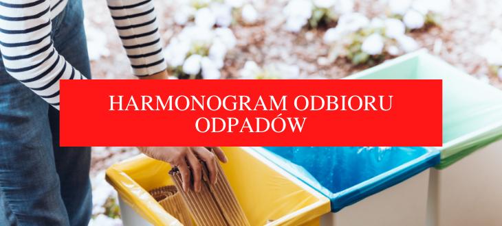 Napis na czerwonym tle HARMONOGRAM WYWOZU ODPADÓW. W tle kobieta pakująca śmieci.