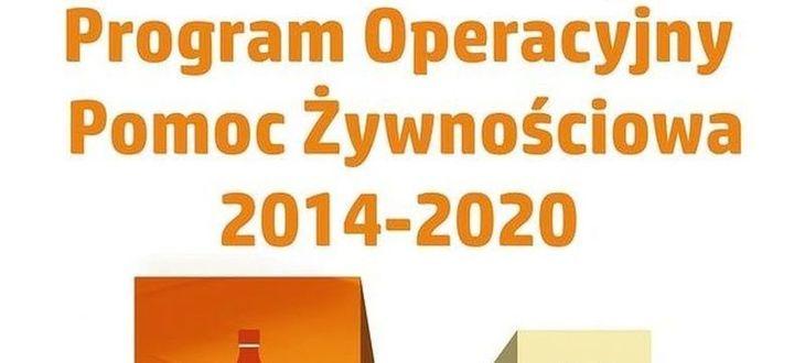 Napis na białym tle Program Operacyjny Pomoc Żywnościowa 2014-2020