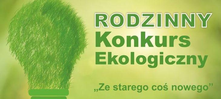 """Grafika zielona żarówka z trawy obok napis RODZINNY KONKURS EKOLOGICZNY """"Ze starego coś nowego"""""""