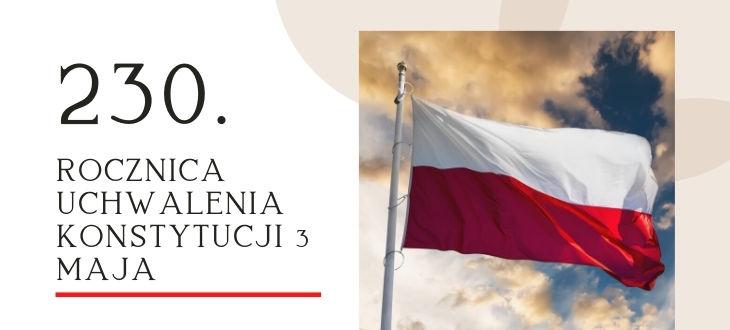 Grafika flaga z  napisem: 230. rocznica uchwalenia Konstytucji 3 Maja