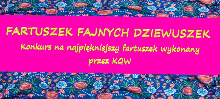 Grafika na różowym tle napis FARTUSZEK FAJNYCH DZIEWUSZEK Konkurs na najpiękniejszy fartuszek wykonany przez KGW
